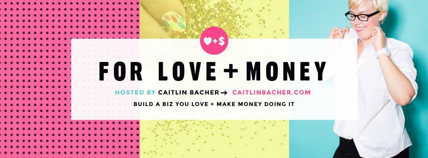 Caitlin Bacher - For Love + Money Facebook Group
