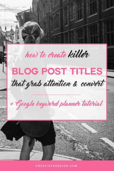 How to create killer SEO Blog Post Titles
